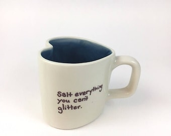 Salt Everything/Glitter Everything Heart Mug