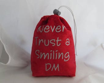 Dice Bag Pouch Velvet Dungeons and Dragons D&D RPG Role Playing Die Red Never Trust a Smiling DM Reversible Lined
