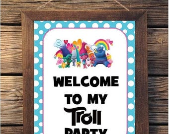 60% OFF Trolls Welcome Sign, Instant Download, Welcome to my Troll Party, 8x10, trolls movie, welcome sign, centerpiece, diy, no waiting for