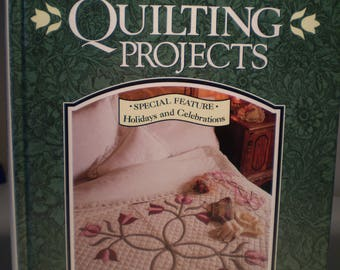 America's Best Quilting Projects - featuring Holidays and Celebrations Quilt Book.  A Rodale Quilt Book 1993.  Hardcover.