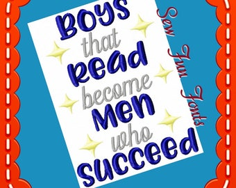 Boys That Read Become Men Who Succeed Embroidery Saying, Reading Pillow Saying, Subway Art, Machine Embroidery Design, INSTANT DOWNLOAD
