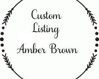 Cutstom listing Amber Brown