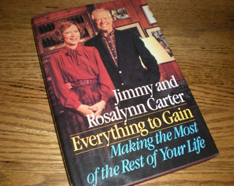 2 X SIGNED Everything to Gain by Rosalynn & President Jimmy Carter!
