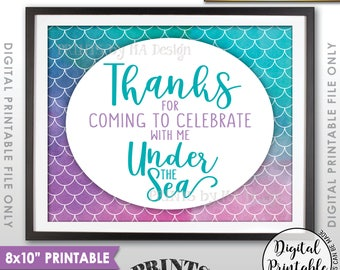 "Mermaid Party Sign, Mermaid Birthday Thanks for coming to Celebrate with Me Under the Sea, 8x10"" Watercolor Style Printable Instant Download"