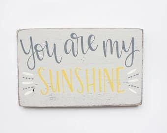 """Hand Lettered """"You Are My Sunshine"""" Wood Sign"""