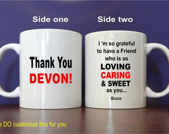 Friend Thank You Custom Coffee Mug Gift, Christmas Mug Gift to my Friend, Appreciation Gift, Friend Mug, Personalized Gift to Friend, MTY007