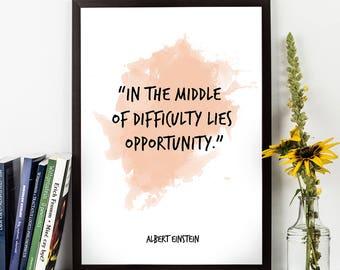 In the middle (...), Albert Einstein, Albert Einstein Quote, Albert Einstein Art, Watercolor Quote Poster, Inspiring Science Wall art,