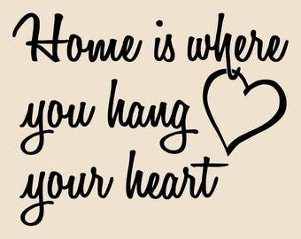 Home is Where You Hang Your Heart Wall Decal