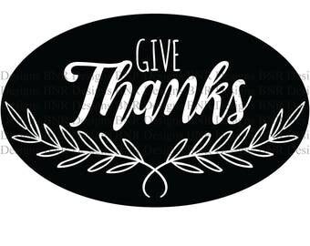 Give Thanks SVG Cut File, DXF Cut File, Digital File, Cricut File, Silhouette File, Laurel svg, Wreath svg, Thanksgiving svg