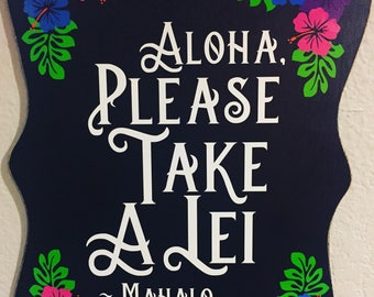 Please Take A Lei- Luau Decorations- Luau Sign- Aloha - Mahalo - moana party- Moana decorations- Hawiian flowers- Lei- Moana birthday party