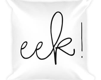 Halloween eek! Pillow, Black and White with Insert