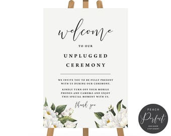 Unplugged Ceremony Printable Wedding Sign, White Flowers, Welcome to Our Unplugged Ceremony, 4 sizes, Instant Download, Mandy Suite