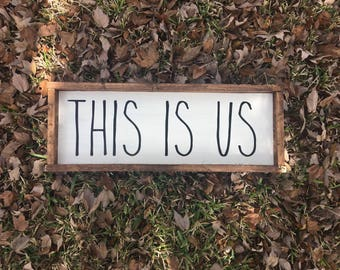 This is us - Farmhouse Sign - Farmhouse Decor - Farmhouse Bedroom - Bedroom Decor - Bedroom Signs - Home Signs