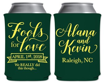 Neoprene Collapsible Can Coolers Beverage Insulators Customized April Fools Wedding Favors | Fools For Love | April 1st | READ DESCRIPTION