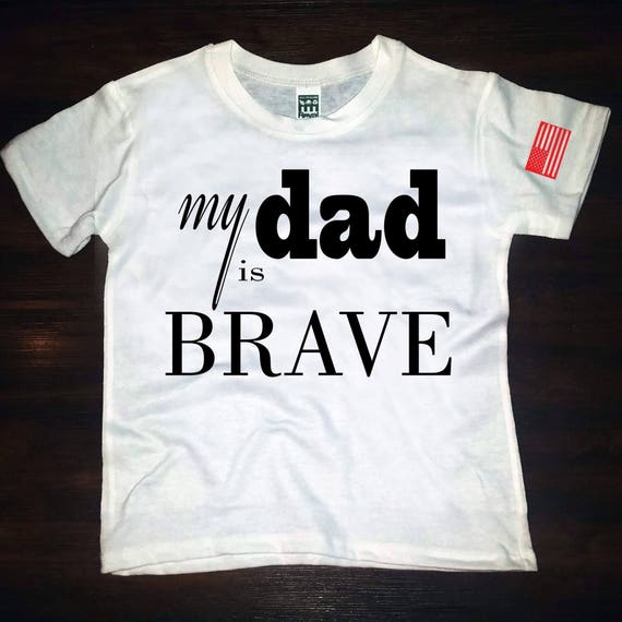 my dad is BRAVE Tee