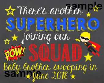 Every Superhero Needs a Sidekick Chalkboard Sign / Pregnancy Announcement Sign / Pregnancy Reveal Sidekick / Superhero Squad / Digital File