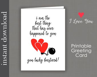 Printable Card, Anniversary Card, funny anniversary, romantic anniversary, ball and chain, card for him, funny love card, funny birthday