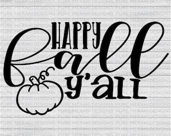 Happy Fall Y'all, Thanksgiving Svg, Harvest Wishes Svg, Fall SVG, Autumn SVG, Halloween svg, Harvest Svg, Pumpkin Svg, Holiday Svg