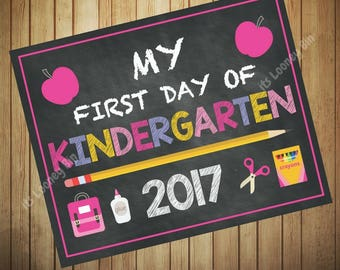 Girls First Day Of Kindergarten 2017 Instant Download, Kindergarten School Sign, Chalkboard Kindergarten Printable Sign