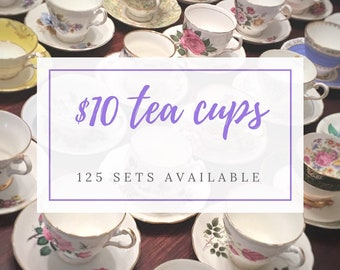 Complete Tea Party Set - Mix and Match Vintage Tea Cups - Mismatched Tea Cups Lot- Bulk Tea Cups- Tea Party- Bulk Wedding China