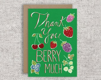 Thank You Berry Much Card | Thanks, appreciation card, cute, funny, pun, fruit card, berries, funny thank you, allotment, plants, garden