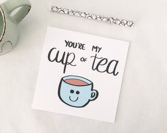 Funny Valentine card, Tea card, Cute card, My cup of tea, Pun card, Valentine's card, Cuppa tea, Boyfriend, Girlfriend, Partner