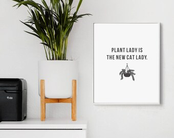 Plant Lady is the New Cat Lady - Wall Decor - Wall Collage Art - Office Decor - Office Prints - Boss Lady Decor - Boss Print - Plant Lover