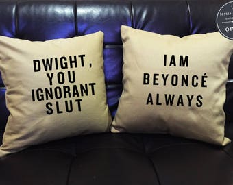 """The Office Pillow cover Set """"Dwight, You Ignorant Slut, I Am Beyonce Always The Office Quote Pillow Cover, The Office TV Show pillow cover"""