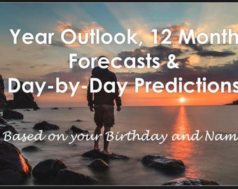 Yearly Overview Projection, 12 Monthly Forecasts, and Day-by-Day Horoscope Personal Reading