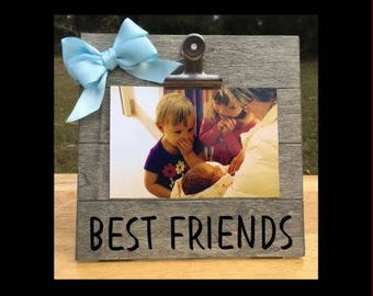 Best Friends - New Baby Birth Announcement - Family Gift - Picture/Photo/Ultrasound Clip Frame - Pregnancy Announcement Frame Custom Made