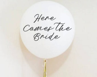 Here comes the bride, giant Balloon decal, wedding balloon,  jumbo balloon, giant balloons, wedding balloons, vinyl decal, wedding banner