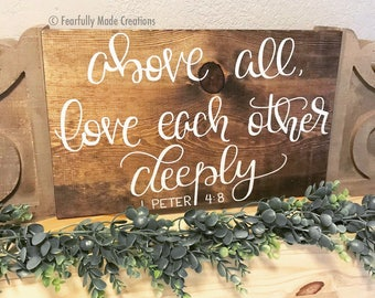 Love each other deeply 1 Peter 4:8, love each other sign, love each other deeply, wedding sign, wedding decor, wedding gift, shower gift