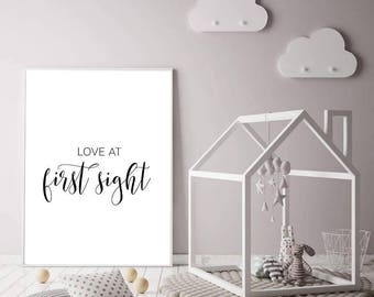 Loce at First Sight Typography Print - Nursery Print