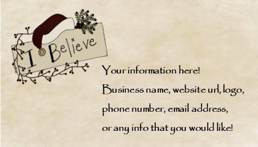 I believe christmas primitive business card customized with your i believe christmas primitive business card customized with your information pdf sheet that will print 10 colourmoves