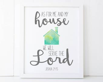 As for Me and My House We Will Serve the Lord Scripture Printable Wall Art Sign, Joshua 24:15, Bible Verse Print, 5x7, 8x10, 11x14,