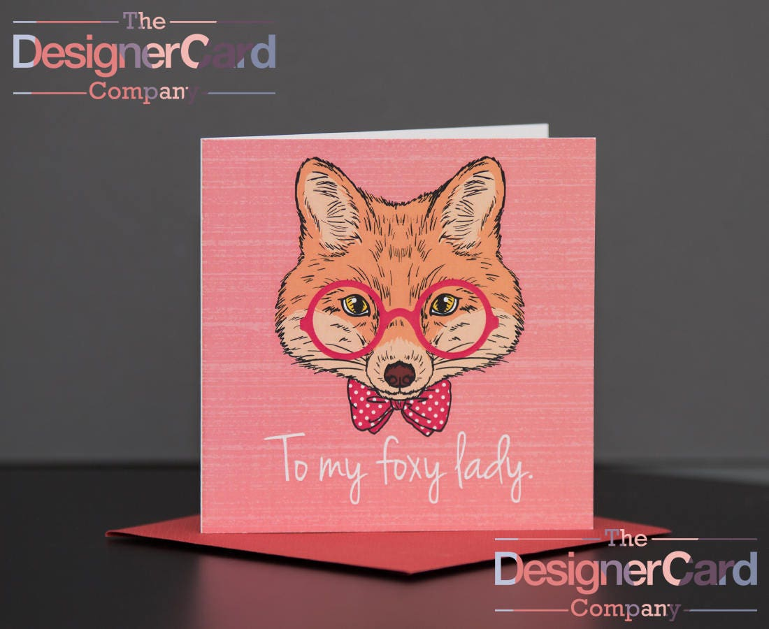 To My Foxy Lady Valentines Day Anniversary Card Fox Glasses