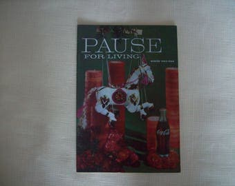 pause For Living Magazine by Coca Cola Winter 1963-1964. Paperback. Vintage.