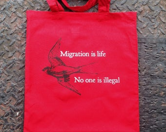Migration is life - No one is illegal tote bag