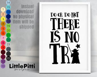 Do or do not there is no try poster, star wars nursery, yoda quote print, star wars bedroom, Master Yoda, children wall art, star wars quote