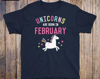 Unicorns Are Born In February - Kids Birthday Shirt, rainbow, february birthday, unicorn mama, unicorn dad, birthday gift, vintage, athletic