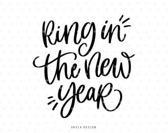 Ring in the new year Svg, Happy New Year SVG, Christmas SVG file, Christmas clipart, Hand lettered svg, Svg Commercial use, Winter svg