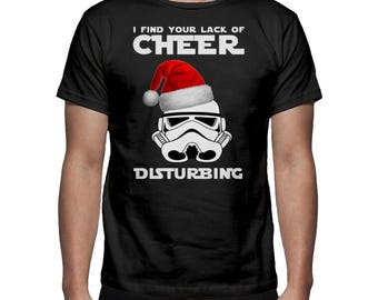 New star wars i find your lack of cheer disturbing christmas t shirt tee men