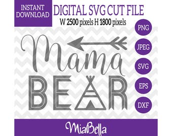 Mama Bear with Arrows and Teepee, SVG, Digital Cutting File, svg png dxf eps zip jpeg, svg file Silhouette Cameo & Cricut