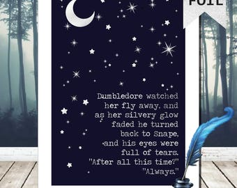A4 After all this time? Always Foil Print - Snape Quote Dumbledore Quote - Harry Potter Poster Harry Potter Picture Harry Potter Home Decor