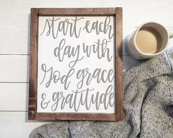 Start each day with God, grace and gratitude sign// Wooden sign