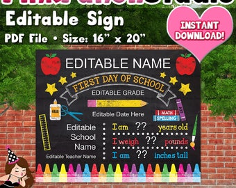 """Editable First Day of School Sign PDF File Instant Download Size 16"""" x 20"""" Sign Photo Prop Print Keepsake Memory Board Chalkboard"""