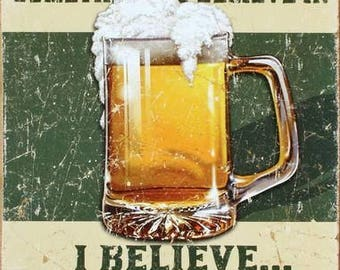 I believe Ill have another beer - Poster