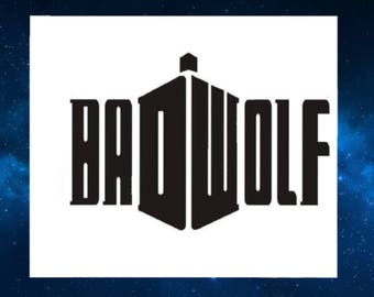 Bad Wolf Doctor Who Vinyl Decal