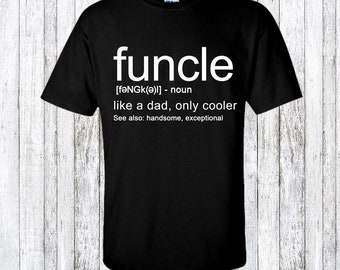 uncle shirt - gift for uncle - funny gift for uncle - uncle birthday - uncle gift idea - best uncle gift - funny uncle shirt - funny uncle
