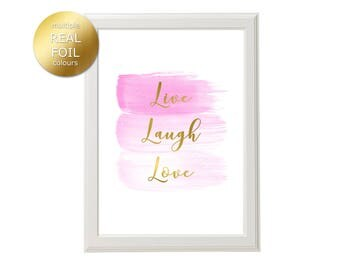 Live Laugh Love Foil Print, Live Laugh Love Pink Brush Strokes Art, Real Foil Print, Pink Paint Strokes, Gold Foil Quote Print, Girl's Room